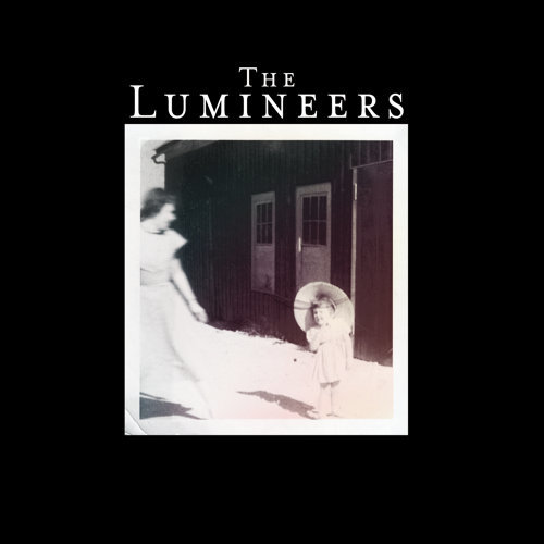The Lumineers - Deluxe Edition