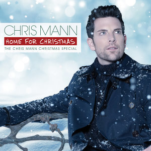 Home For Christmas, The Chris Mann Christmas Special