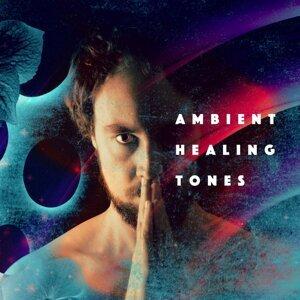Ambient Healing Tones