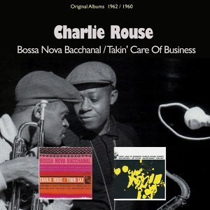 A Bossa Dos Cariocas / Takin' Care of Business - Two Original Albums 1962 / 1960