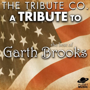 A Tribute to the Best of Garth Brooks