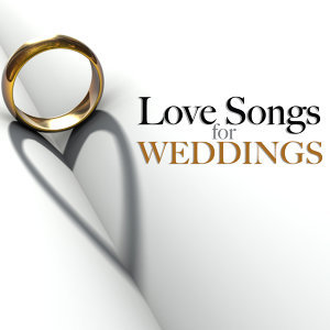 Love Songs for Weddings