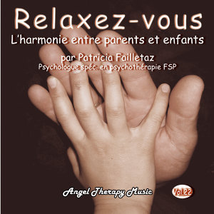 Relaxation Vol. 22: L'harmonie entre parents et enfants