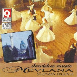 Mevlana - Dervishes Music