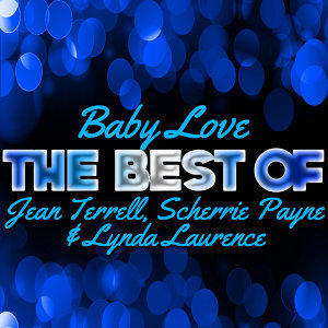 Baby Love - The Best of Jean Terrell, Scherrie Payne & Lynda Laurence