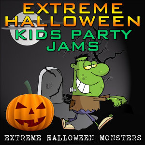 Extreme Halloween Kids Party Jams