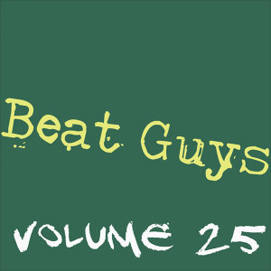 The Beat Guys Vol. 25