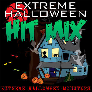 Extreme Halloween Hit Mix