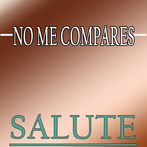 No Me Compares (Tribute to Alejandro Sanz)