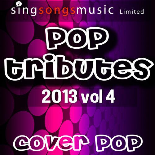 2013 Pop Tributes Vol.4