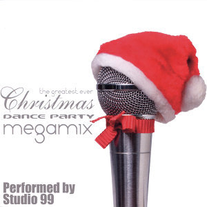 The Greatest Ever Christmas Dance Party Megamix