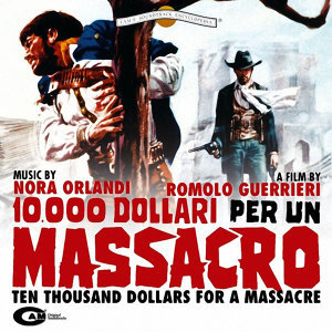 10.000 Dollari Per Un Massacro