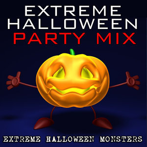 Extreme Halloween Party Mix