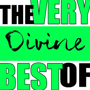 The Very Best of Divine