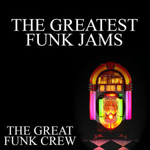 The Greatest Funk Jams
