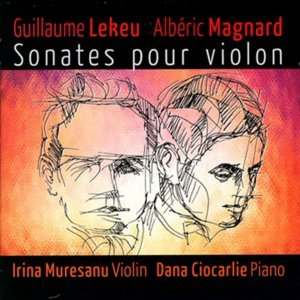 G. Lekeu & A. Magnard: Sonates pour piano et violon