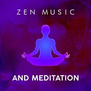 Zen Music and Meditation
