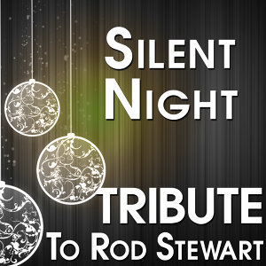 Silent Night (Tribute to Rod Stewart)