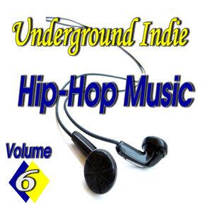 Underground Indie Hip Hop, Vol. 6