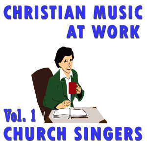 Christian Music At Work, Vol. 1
