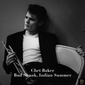 Chet Baker - Bud Shank, Indian Summer