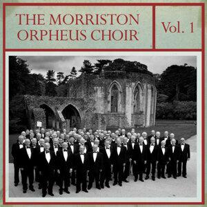 The Morriston Orpheus Choir, Vol. 1