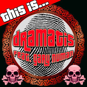 This Is… Dramatis (feat. Gary Numan)