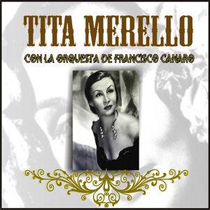 Tita Merello Con la Orquesta de Francisco Canaro