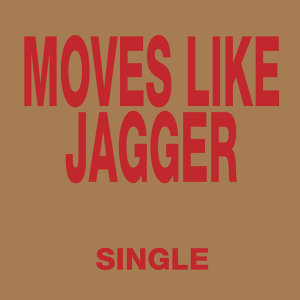 Moves Like Jagger - Single