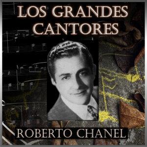 Los Grandes Cantores - Roberto Chanel