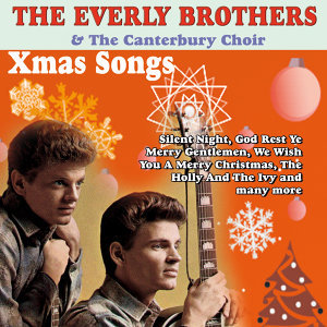 The Everly Brothers & The Canterbury Choir - Xmas Songs