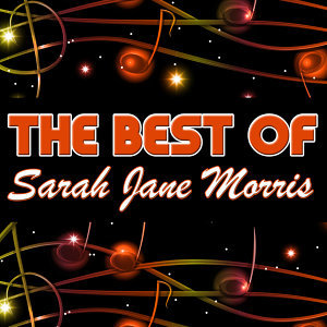 The Best of Sarah Jane Morris (Live)