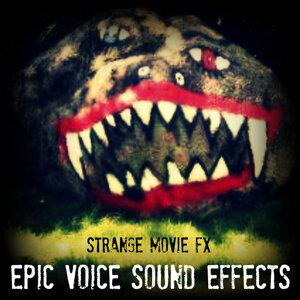 Strange Movie SFX: Epic Voice Sound Effects