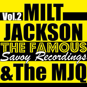 The Famous Savoy Recordings Vol. 2