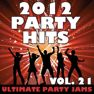 2012 Party Hits, Vol. 21