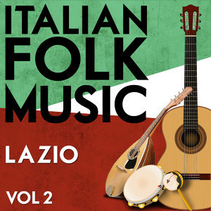 Italian Folk Music Lazio Vol. 2