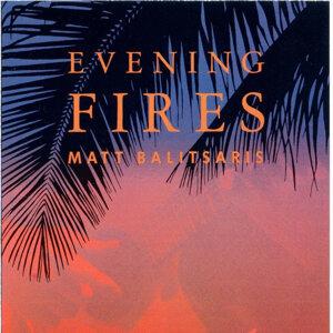 Evening Fires