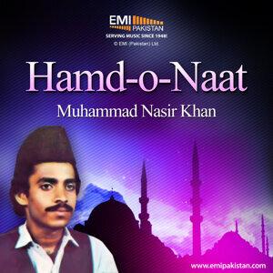 Muhammad Nasir Khan - Hamd-O-Naat