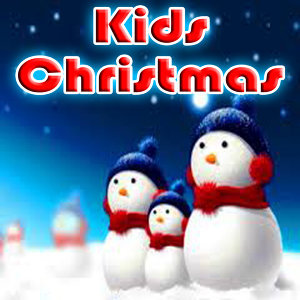 Kids Christmas: Christmas Party Songs for Kids