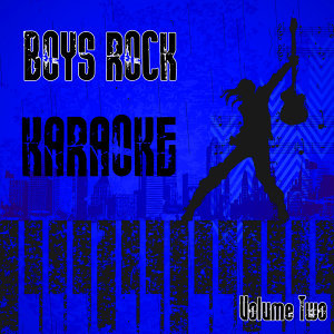 Boys Rock Karaoke Vol. 2