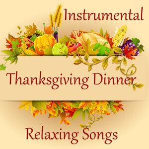 Relaxing Instrumental Songs for Thanksgiving Dinner