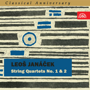Janáček: String Quartets No. 1 and 2 - Classical Anniversary