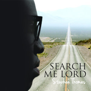 Search Me Lord