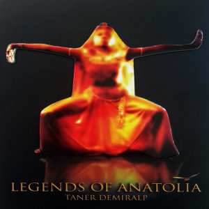 Legends of Anatolia