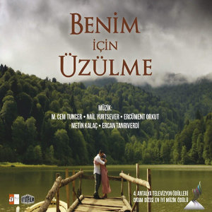 Benim İçin Üzülme (Original Soundtrack of TV Series)