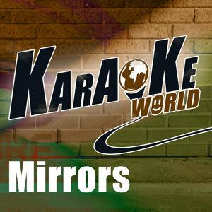 Mirrors (Originally Performed by Justin Timberlake) [Karaoke Version]