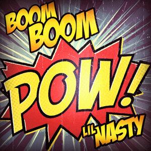Lil Nasty - Boom Boom Pow