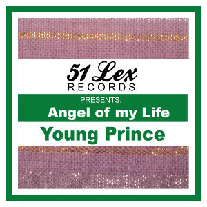 51 Lex Presents Angel of My Live