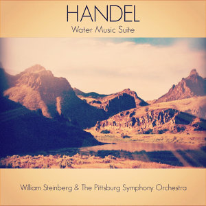 Handel: Water Music Suite