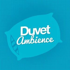 Duvet Ambience